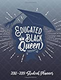 Educated Black Queen - 2018 / 2019 Student Planner: for College, University, PWI and HBCU Students (Blue and White) 2018 Gift Ideas - Calendars, ... Black Women, Black Girl Magic, HBCU Students)