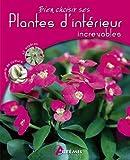 """Afficher """"Plantes d'intérieur increvables"""""""