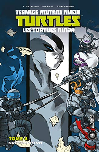 Northampton: Les Tortues Ninja - TMNT, T4 (French Edition ...