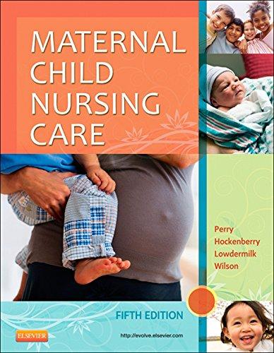 Maternal Child Nursing Care - E-Book (English Edition)