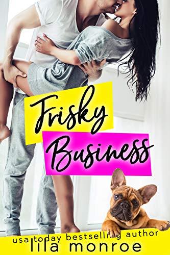 Frisky Business (Chick Flick Club Book 3) (English Edition) Frisky Business