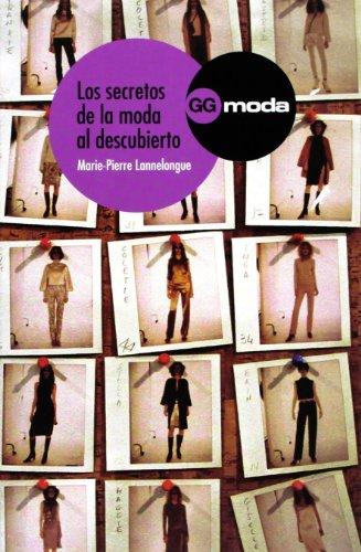 Los secretos de la moda al descubierto (Gg Moda (gustavo Gili))