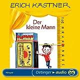 Der kleine Mann: Hörspiel - Erich Kästner