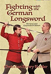 Fighting with the German Longsword by Christian Tobler (2015-11-15)