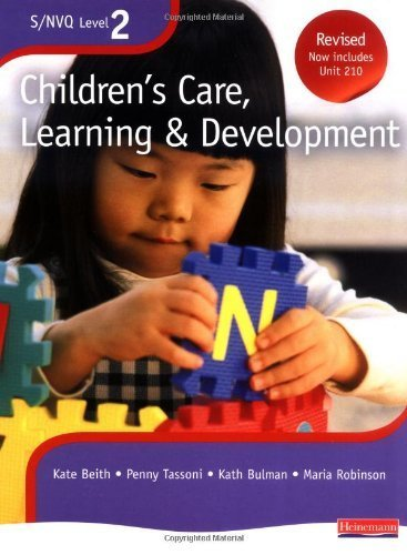 S/NVQ Level 2 Children's Care, Learning and Development: Candidate Handbook (S/NVQ Children's Care Learning and Development) by Beith, Ms Kate (2008) Paperback