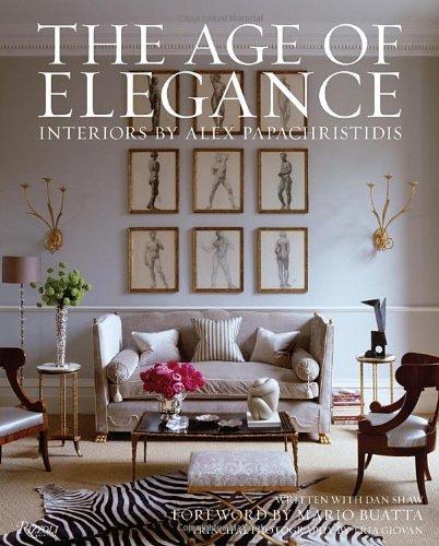 Portada del libro Age of Elegance: Interiors by Alex Papachristidis by Alex Papachristidis (2012-10-09)