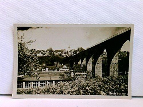 sehr seltene AK Herisau, Brücke; Viadukt