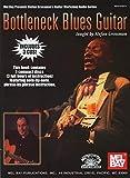 Bottleneck Blues Guitar (Stefan Grossman'S Guitar Workshop Audio)