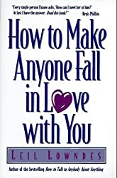 How to Make Anyone Fall in Love With You by Leil Lowndes (1996-10-01)