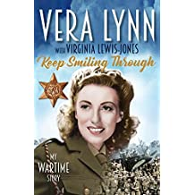 Keep Smiling Through: My Wartime Story