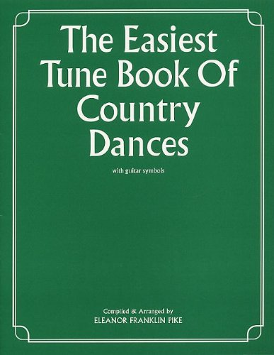 the-easiest-tune-book-of-country-dances-arr-eleanor-franklin-pike