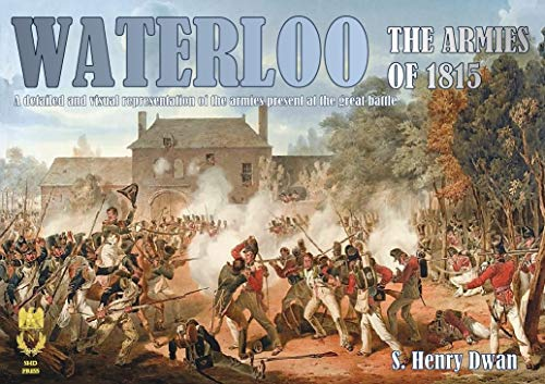 Waterloo The Armies of 1815 (English Edition)