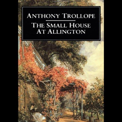 The Small House at Allington  Audiolibri