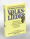 Image de Das große Hausbuch der Volkslieder. Sonderausgabe. Über 400 Lieder aus Deutschland, Öst