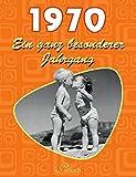 1970: Ein ganz besonderer Jahrgang