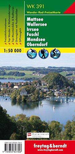 Mattsee, Wallersee, Irrsee, Fuschl, Mondsee GPS: FBW.WK391