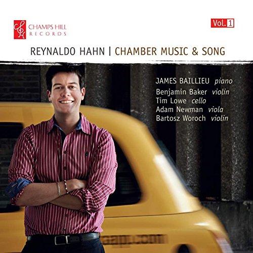 Hahn : Musique de Chambre - Volume 1