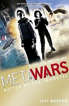 MetaWars: Battle of the Immortal: Book 3 by [Norton, Jeff]