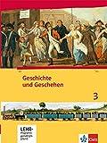 Geschichte und Geschehen 3. Ausgabe Hessen, Saarland Gymnasium: Schülerbuch mit CD-ROM Klasse 8 (G8), Klasse 9 (G9) (Geschichte und Geschehen. Sekundarstufe I)