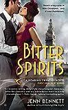 Bitter Spirits (A Roaring Twenties Novel, Band 1)
