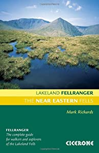 The Near Eastern Fells (Lakeland Fellranger) by Mark Richards