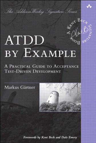 ATDD by Example: A Practical Guide to Acceptance Test-Driven Development (Addison-Wesley Signature Series (Beck)) (English Edition) - Software-beck Systeme