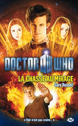 Doctor Who : La chasse au mirage par Gary Russell