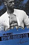 Millionaires Club: Miami Millionaires Club - Ashton