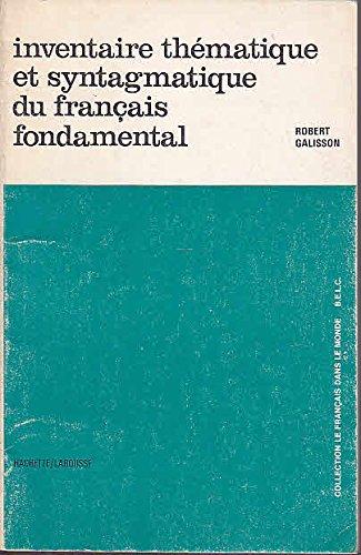 Inventaire thmatique et syntagmatique du franais fondamental