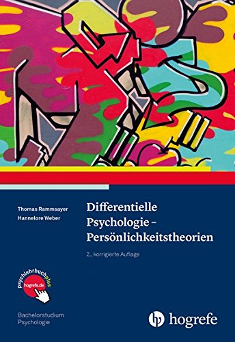 Differentielle Psychologie - Persönlichkeitstheorien (Bachelorstudium Psychologie)