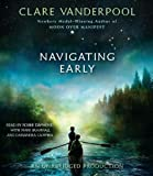 Navigating Early by Clare Vanderpool (2013-01-08)
