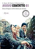 Nuovo contatto. Corso di lingua e civiltà italiana per stranieri. Livello A1-B2