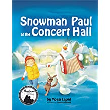 Snowman Paul at the Concert Hall (English Edition)