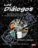 Los diálogos: Conversaciones sobre la naturaleza del universo (Ciencia y Tecnología)