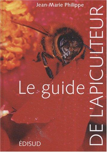 Le guide de l'apiculteur