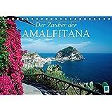 Der Zauber der Amalfitana (Tischkalender 2017 DIN A5 quer): An der Küste südlich von Neapel (Monatskalender, 14 Seiten) (CALVENDO Orte)