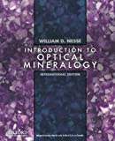 Introduction to Optical Mineralogy: International Edition