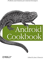 Android Cookbook 1st (first) by Darwin, Ian F. (2012) Paperback
