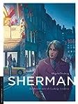 Sherman - tome 7 - Le dernier acte de...