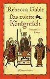 Das zweite Königreich: Historischer Roman (Ehrenwirth Belletristik)