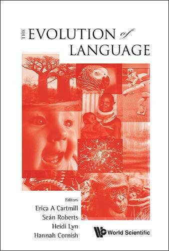 Evolution Of Language, The - Proceedings Of The 10Th International Conference (Evolang X)