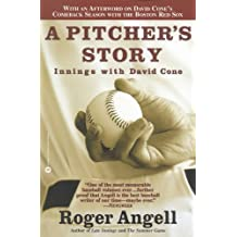 A Pitcher's Story: Innings with David Cone