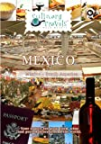 Culinary Travels Mexico-El Tesoro Tequila, Guadalajara Markets, Presidente Intercontinental-Guadalajara-Marriott Casa Magna Puerto Vallarta [DVD] [2012] [NTSC] by Dave Eckert