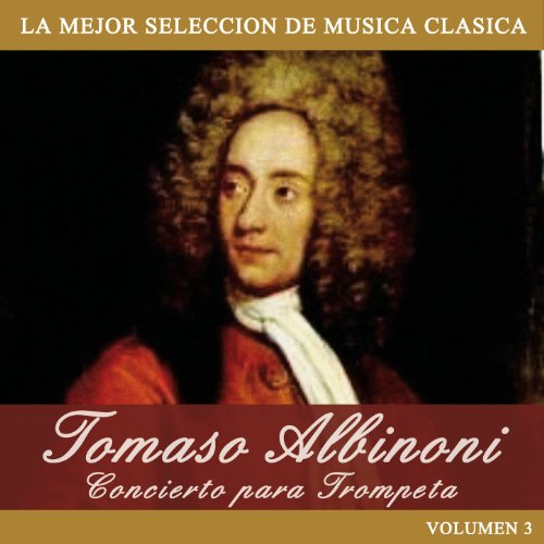 Tomaso Albinoni: Concierto para Trompeta