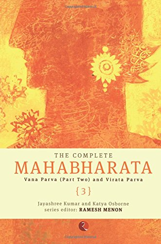 The Complete Mahabharata (3): Volume 3