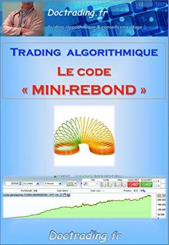 Trading algorithmique - Forex - Le code