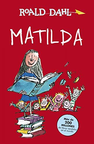 Matilda (Alfaguara Clásicos) por Roald Dahl