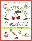 """Afficher """"50 petits plats des 4 saisons pour marmitons éco-responsables"""""""
