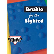 Braille for the Sighted (Beginning Braille)