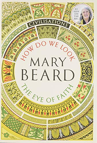 Civilisations. How We Look por Mary Beard